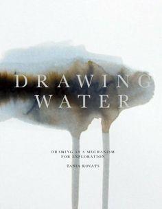 Tania Kovats - Drawing Water