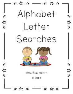 Alphabet Letter Searches!  Letter searches for each letter of the alphabet.  Great for teaching letter recognition!