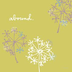 diy dandelions. paint canvas green then paint these easy asterisk flowers w/ dots on the ends.
