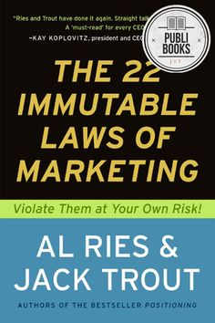 The Inmutable Laws of Marketing #publibooks