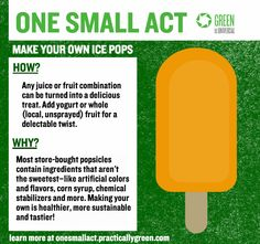 Make your own popsicles! #onesmallact
