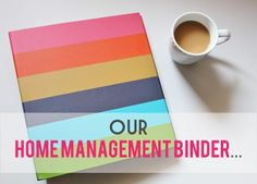 A home management binder broken down by category and lots of free printables!