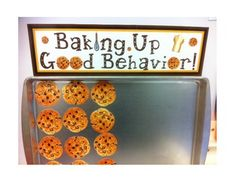 Could be a cute management idea instead of a marble jar, when they fill the tray they get to make cookies, and it could be seasonal... and Baking Up Good Behavior Packet - Classroom Management