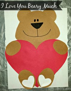 """""""I Love You Beary Much"""" Valentine Bear Craft For Kids"""