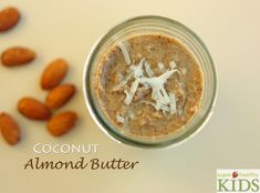 Coconut Almond Butter from Super Healthy Kids