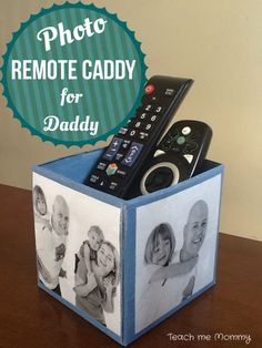 Photo Remote Caddy for Daddy via Teach Me Mommy. Use a tissue box for fun #DIY! #upcycle #kidscrafts