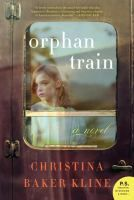 Orphan Train by Christina Baker Kline  A captivating story of two very different women who build an unexpected friendship. A powerful tale of upheaval and resilience, second chances, and unexpected friendship.