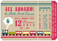 Nolan's 2nd Birthday: Personalized Kid's Train Ticket Birthday Party Invitations - download & print at home DIY invites - Girl's and Boy's Designs. £5.00, via Etsy. Like the wording