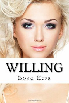 Willing: Anna's Quest (Twisted Sisters Series) (Volume 2) by Mrs Isobel Hope,http://www.amazon.com/dp/0987130463/ref=cm_sw_r_pi_dp_vzjetb0HS65B3NWN