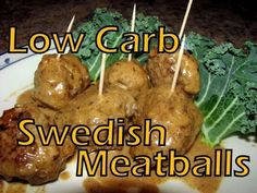 Atkins Diet Recipes: Low Carb Swedish Meatballs (IF*)