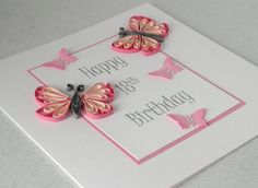 Quilled birthday card - butterflies