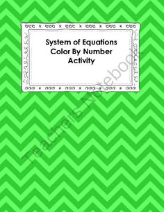 System of Equations Color By Number from Coats Math Closet on TeachersNotebook.com -  (5 pages)  - 10 basic system of equation problems that are set up to be solved by all three methods: graphing, substitution, and elimination. Students can choose any method they want to solve.  Then color!