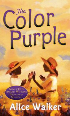 Movie October 8th; discussion October 22nd: The Color Purple by Alice Walker.
