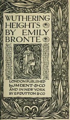 Wuthering Heights; Emily Bronte.