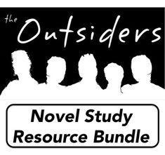 The Outsiders - Novel Study Resource Bundle - SAVE OVER 30%! Common Core (CCSS.ELA) Aligned.