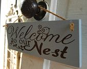 our nest, white nest, wood signs, nests, diy, favorit sign