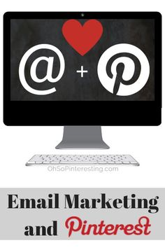 Email Marketing and Pinterest -- great tips on how to grow this relationship from @Cynthia Sanchez {Oh So Pinteresting}