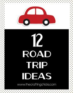 12 Road Trip Ideas for kids!