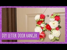 DIY Letter Floral Door Hanger - HGTV Handmade