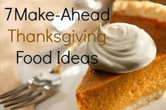 7 Make Ahead Thanksgiving Food Ideas