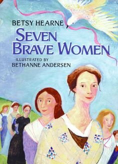 A young girl recounts the exploits of her female ancestors, seven brave women who left their imprints on the past and on her.    http://browseinside.harpercollinschildrens.com/index.aspx?isbn13=9780060799212