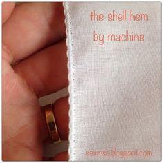 SewNso's Sewing Journal: shell hem by machine*