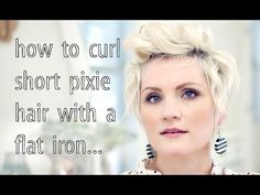 How to Curl Pixie Hair - YouTube. Since I have a pixie cut now..... : D