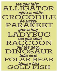 Tactueux image regarding see you later alligator poem printable