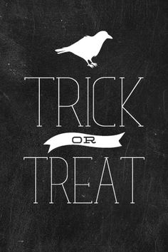Trick {or} Treat