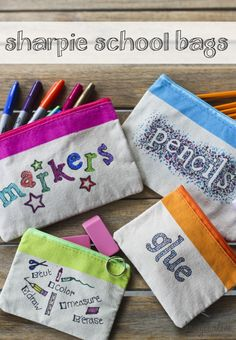 sharpie school supply bags - so cute and easy!