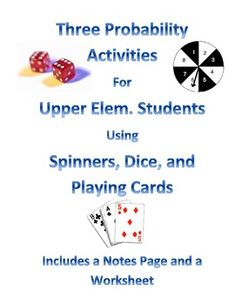 Probability Activities for Upper Elementary Students--Enhance your probability unit with these fun activities that give students hands-on practice making probability predictions and finding results! Activities include questions to make students explain their thinking and draw conclusions. $