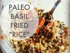 Paleo Basil Fried Rice. Having this for lunch again today, so tasty!