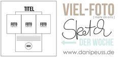 #dpSketchDerWoche Viel-Foto Sketch der Woche von www.danipeuss.de