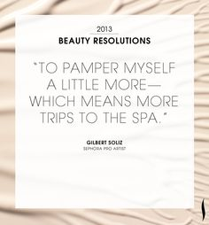 Our #2013 Beauty Resolutions. What are yours? #Sephora Read more on The Glossy>