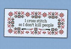 I cross stitch