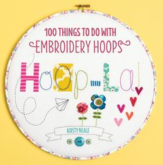 Hoop-La! by Kirsty Neale, 100 things to do with embroidery hoops | emmallamb.blogspot.com