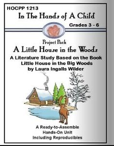Free: Little House in the Big Woods Lapbook Project Pack (90-Pages) Limited Time *Valid only 9/21-9/23*