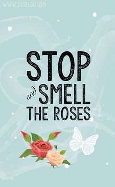 Stop and Smell the Roses iPhone Wallpaper