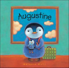 """""""Augustine"""" by Melanie Watt. Great for young children to explore their feelings about #moving"""