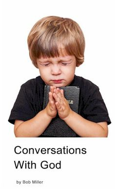 conversations with god on pinterest bobs prayer and