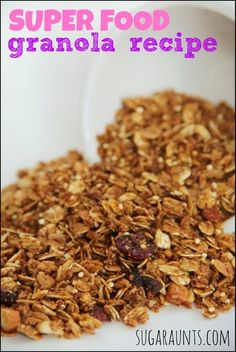Homemade granola recipe with 8 SUPER FOODS.  Substitute or add ingredients as needed.  Snack and breakfast ideas for kids in this post. By Sugar Aunts.