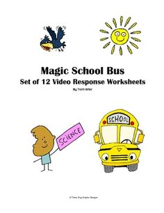 This set of 12 video response worksheets encourages students to focus on concepts presented in the Magic School Bus Science lessons.