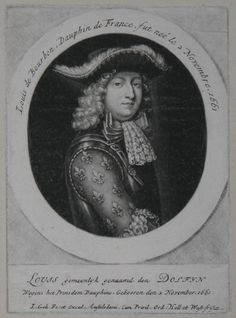 Louis de Bourbon, Dauphin de France, fut neé le 2 Novembre, 1661. Louis gemeenlyk genaamd des Dolfyn. Wegens het Prinsdom Dauphine, Gebooren den 2 November, 1661. Louis, Dauphin of France (1661-1711), eldest son and heir of Louis XIV, King of France. At the age of fifty he died of smallpox, predeceasing his father. His son Philippe became king of Spain after the War of the Spanish Succession.
