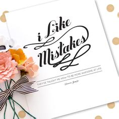 'I Like Mistakes' Home Decor Print by Yellow Heart Art