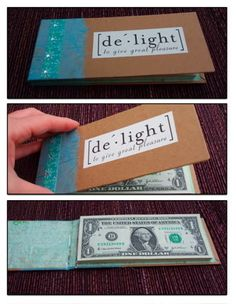 "Money book~ Says there are 50 $1 bills hot glued on one end that can be torn out like a notepad.  Front says ""de~light: to give great pleasure"""
