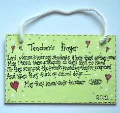 Teacher Handmade Gift - Teacher's Prayer hand-decorated wooden sign using acrylics.