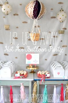 Up, Up & Away- hot air balloon birthday party