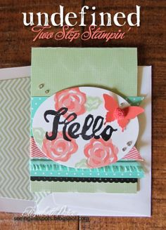 Undefined Stamps by Stampin' Up!  carved by Elizabeth Proce