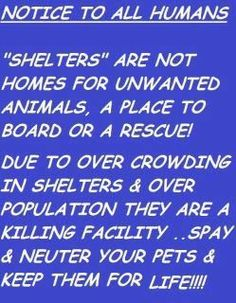 They should hang this in all Shelters!! Please share!