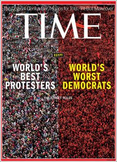 Egypt's New Rule (TIME) / Protesters against Democrats view // What's Next for Egypt's Turbulent Revolution: http://world.time.com/2013/07/11/time-cover-story-whats-next-for-egypts-turbulent-revolution/#ixzz2Z0S0sL2d (including three-minute #video 'The Arab Spring Two Years Later')